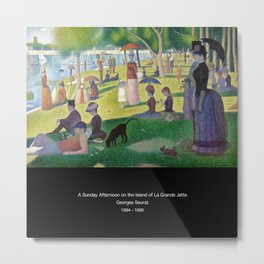 "Georges Seurat "" A Sunday Afternoon on the Island of La Grande Jatte "" Metal Print"