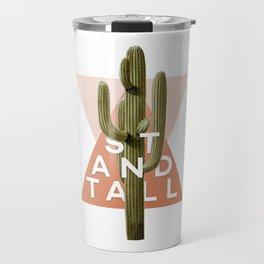 Stand Tall Travel Mug