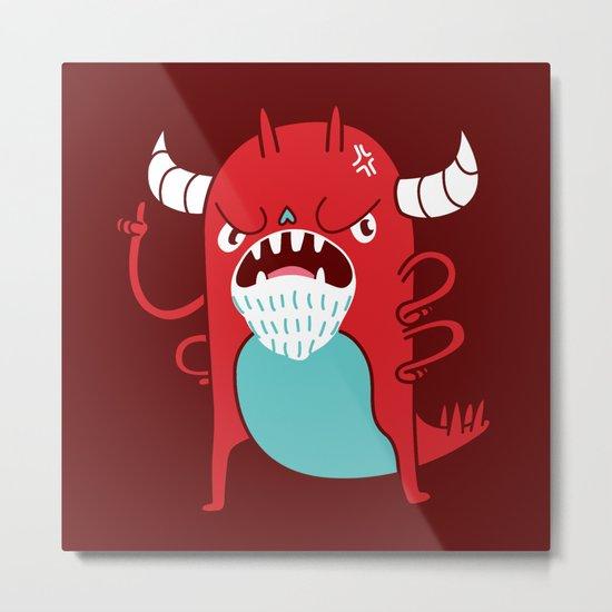 Monster Nagging Metal Print