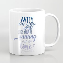 Running out of time | Hamilton Coffee Mug