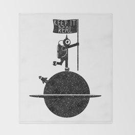 Keep it real Throw Blanket