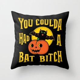 You Coulda Had A Bat B Throw Pillow