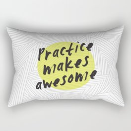 Practice Makes Awesome Geometric Typography design Rectangular Pillow