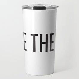 Seize the day Travel Mug