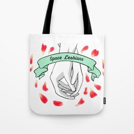 Space Lesbians Tote Bag