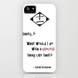 Sanity..? iPhone Case