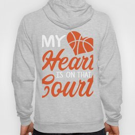 Amazing Gift For Basketball Lover. Hoody