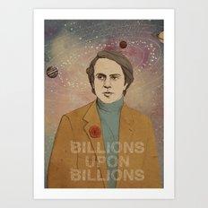 Billions upon billions Art Print