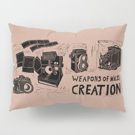 Weapons Of Mass Creation - Photography (blk on brown) Pillow Sham