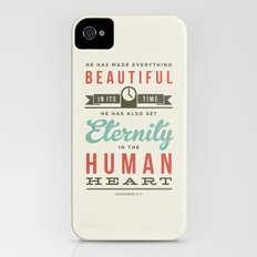 He has made everything beautiful iPhone (4, 4s) Slim Case