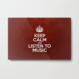 Keep Calm and Listen to Music - Red Leather Metal Print