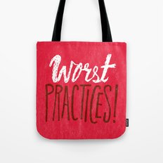 Worst Practices Tote Bag