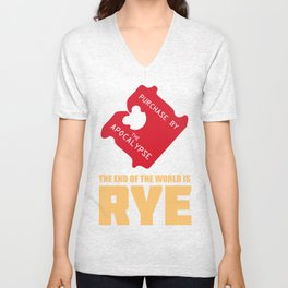 The End of the World Is Rye by Brett Cottrell Unisex V-Neck