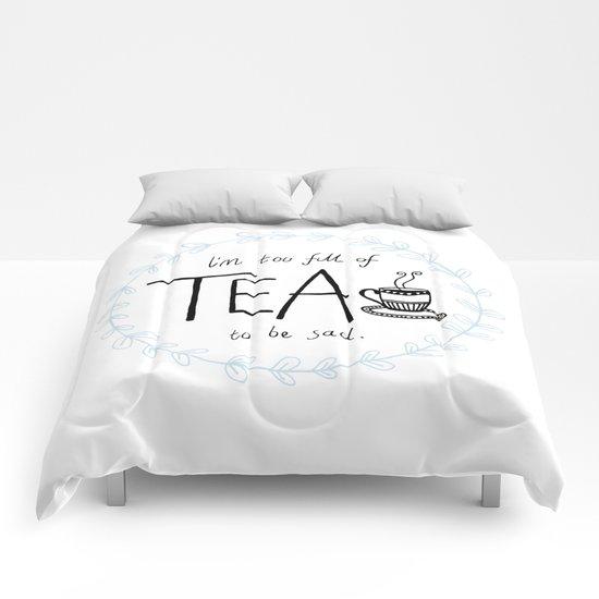 Full of Tea Comforters