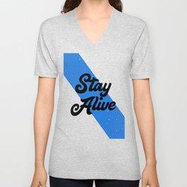 Stay Alive Unisex V-Neck