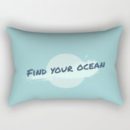 Find Your Ocean Rectangular Pillow