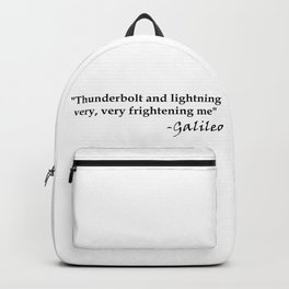 Galileo Quote Thunderbolt and Lightning black text Backpack