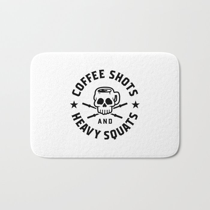 Coffee Shots And Heavy Squats v2 Bath Mat
