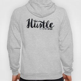 The Hustle is Real Hoody