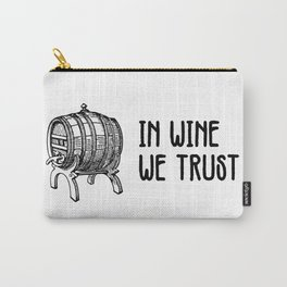In wine we trust Carry-All Pouch