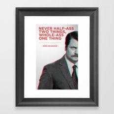 Ron Swanson - Never Half Ass Framed Art Print