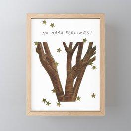 NO HARD FEELINGS ! Framed Mini Art Print