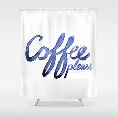 Coffee Please Drinks Caffeine Typography Coffee Lovers Shower Curtain