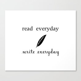 Read Write Everyday Canvas Print