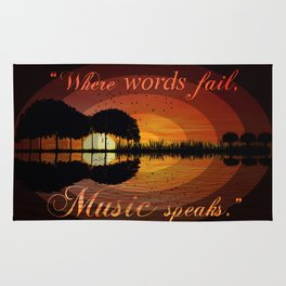 """Where words fail, music speaks."" Hans Christian Anderson Rug"