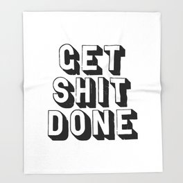 Get Shit Done black-white typography poster black and white design bedroom wall home decor room Throw Blanket