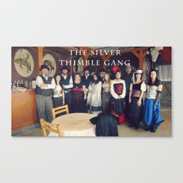 The Silver Thimble Gang Canvas Print