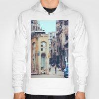 cuba Hoodies featuring Old Downtown Havana Cuba by Rafael Salazar