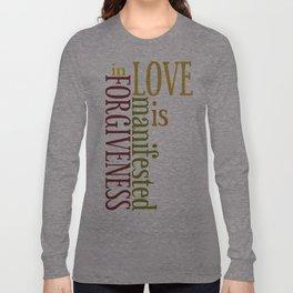 Love is Forgiveness 2 Long Sleeve T-shirt