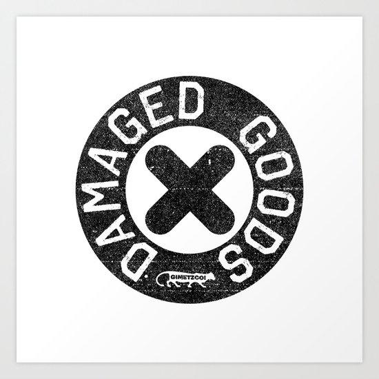 Damaged Goods X Art Print