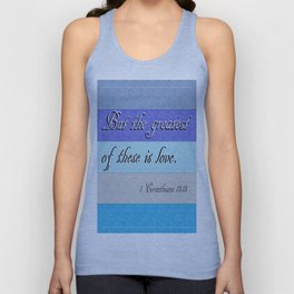 1 Corinthians 13 The Greatest of These Unisex Tank Top