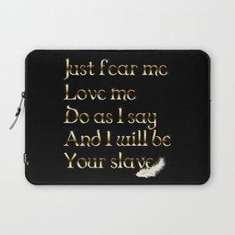 Just Fear Me (black bg) Laptop Sleeve