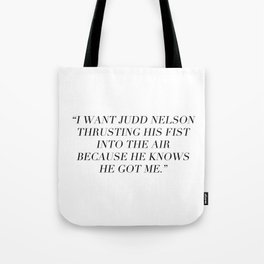 Judd Nelson Tote Bag