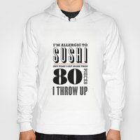 sushi Hoodies featuring Sushi by paperchatshop