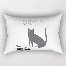 Not Likely to Apologize Rectangular Pillow