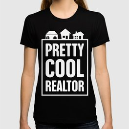 Pretty Cool Realtor T-shirt