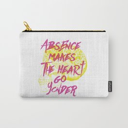 Absence makes the heart go yonder Carry-All Pouch