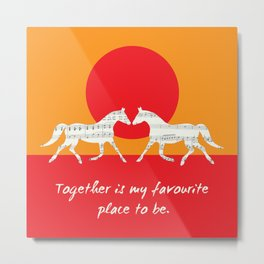 Together Is My Favourite Place Metal Print