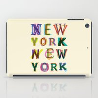 new york iPad Cases featuring New York New York by Fimbis