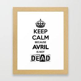 Keep Calm because Avril is not Dead Framed Art Print