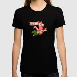 Ain't No Thang T-shirt