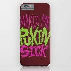 Pukin' Sick Slim Case iPhone 6s