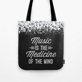 Music Medicine Mind Quote Tote Bag
