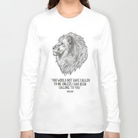 narnia Long Sleeve T-shirts featuring Aslan - You would not have called to me unless I had been calling to you  by God's fingerprints