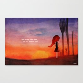 How many sunsets shall i see without you? Canvas Print