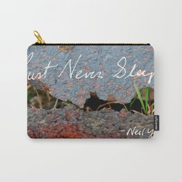 Rust Never Sleeps Carry-All Pouch